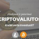 Kodėl verta investuoti į kriptovaliutas
