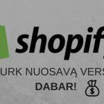 Shopify Parduotuvė – Susikurk Verslą Dabar!