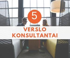 TOP 5 Verslo Konsultantai Lietuvoje!