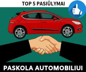 Paskola Automobiliui: TOP 5 Rekomenduojami Pasiūlymai 2020 m.