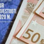 Kur Investuoti 2020 m.
