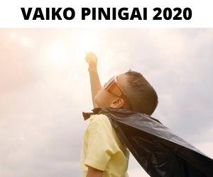 Vaiko Pinigai 2020: Viskas Ką Turite Žinoti!