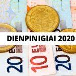 Dienpinigiai 2020: Viskas Nuo A iki Z